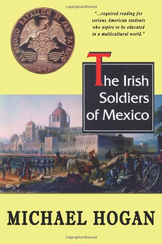 The Irish Soldiers Of Mexico: August Book Review