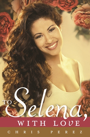 "Q&A: Chris Perez on His New Book ""To Selena, With Love"""