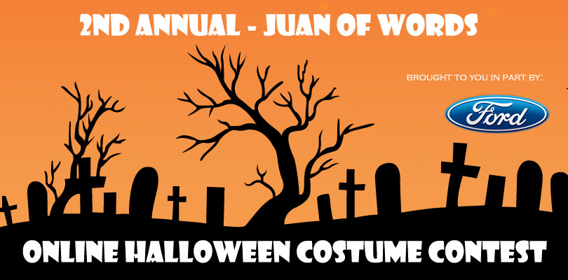 2nd Annual Juan of Words Online Halloween Costume Contest juanofwords