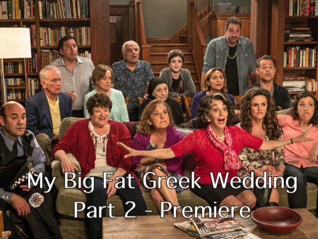 My Big Fat Greek Wedding Part 2 – Premiere